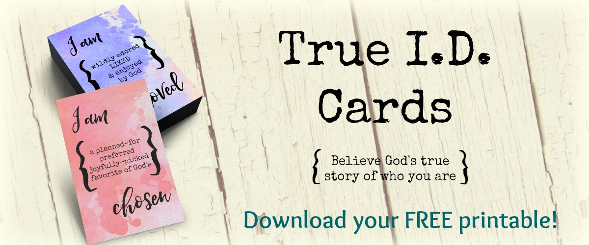 free printable, true id cards, how god sees you, grace